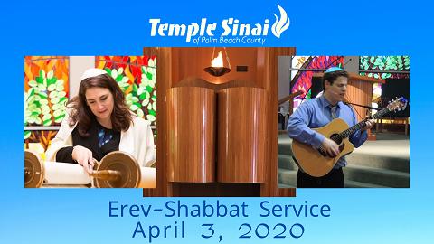 Erev Shabbat Service April 3, 2020